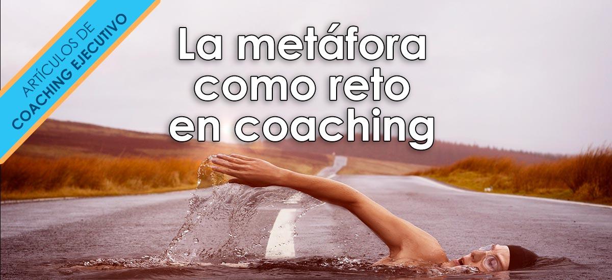 ejemplos de metafora como reto coaching