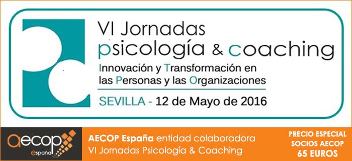VI Jornadas de Psicología y Coaching. Precio especial socios AECOP
