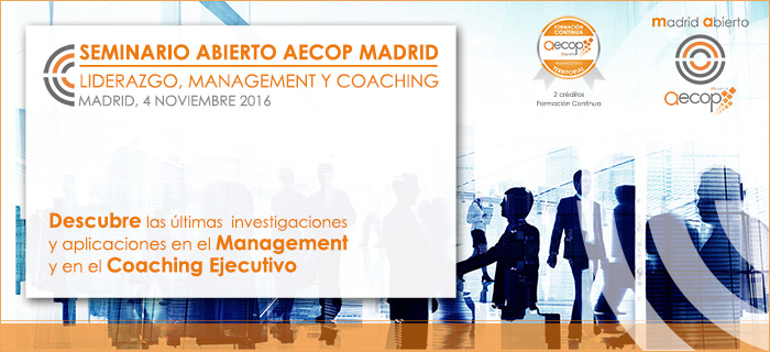 Seminario Abierto Liderazgo, Management y Coaching AECOP Madrid
