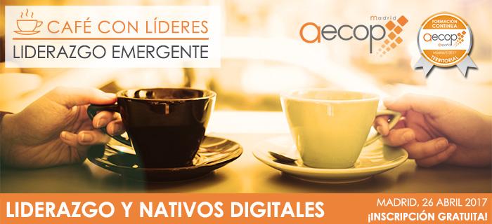 """AECOP Madrid os invita al """"Café con Líderes"""" el día 26 de abril"""