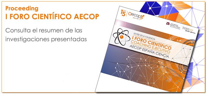 Proceeding I Foro Científico de Coaching Ejecutivo AECOP