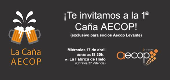 """AECOP Levante te invita a participar en el 1er evento  """"La Caña AECOP"""""""