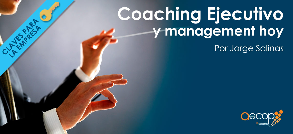 Coaching Ejecutivo y management hoy