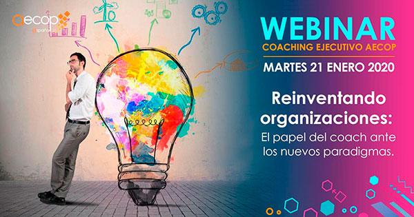 reinventando organizaciones coaching ejecutivo webinar